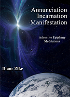 Annunciation, Incarnation, Manifestation